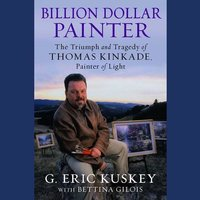 Billion Dollar Painter - G. Eric Kuskey