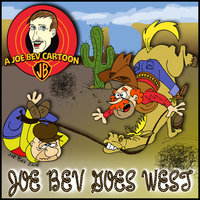 Joe Bev Goes West - Carl Memling, Jim Harmon, Joe Bevilacqua, Pedro Pablo Sacristán