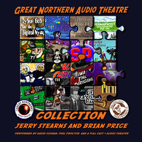 The Great Northern Audio Theatre Collection - Jerry Stearns,Brian Price