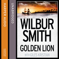 Golden Lion - Wilbur Smith,Giles Kristian