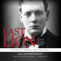 The Last Lion - Winston Spencer Churchill - Vol. 1 - William Manchester