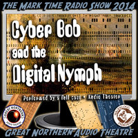 Cyber Bob and the Digital Nymph - Jerry Stearns,Brian Price