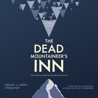 The Dead Mountaineers Inn - Boris Strugatsky,Arkady Strugatsky