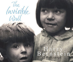 The Invisible Wall - Harry Bernstein