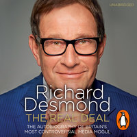 The Real Deal - Richard Desmond
