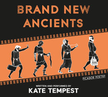 Brand New Ancients - Kate Tempest