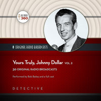 Yours Truly - Johnny Dollar Vol. 2 - Hollywood 360