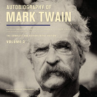 Autobiography of Mark Twain Vol. 3 - Mark Twain