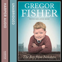 The Boy from Nowhere - Gregor Fisher,Melanie Reid