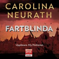 Fartblinda - Carolina Neurath