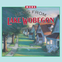 More News from Lake Wobegon - Garrison Keillor