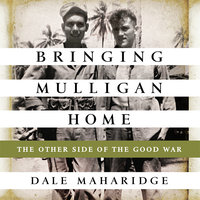 Bringing Mulligan Home - Dale Maharidge