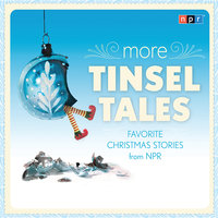 More Tinsel Tales - NPR
