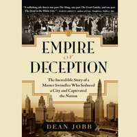 Empire of Deception - Dean Jobb
