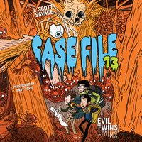 Case File 13 #3: Evil Twins - J. Scott Savage