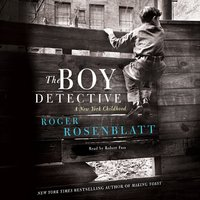 The Boy Detective - Roger Rosenblatt