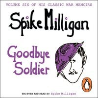 Goodbye Soldier - Spike Milligan