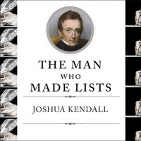 The Man Who Made Lists - Joshua Kendall