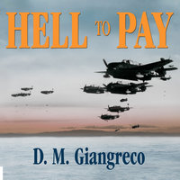 Hell to Pay - D.M. Giangreco