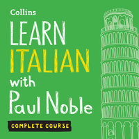 Learn Italian With Paul Noble - Complete Course - Paul Noble