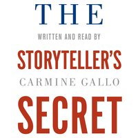 The Storytellers Secret - Carmine Gallo