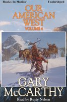 Our American West -4 - Gary McCarthy