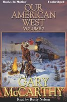 Our American West -2 - Gary McCarthy