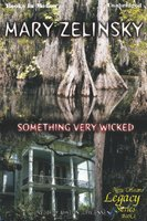 Something Very Wicked - Mary Zelinsky