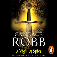 A Vigil of Spies - Candace Robb