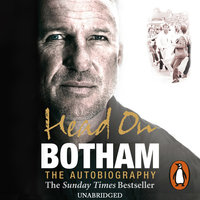 Head On - Ian Botham - The Autobiography - Ian Botham