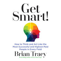 Get Smart - Brian Tracy
