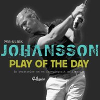 Play of the day - Per-Ulrik Johansson