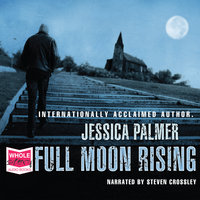 Full Moon Rising - Jessica Palmer