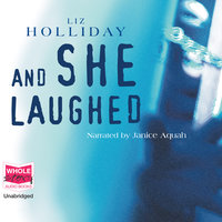 And She Laughed - Liz Holliday