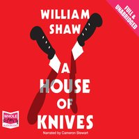 A House of Knives - William Shaw