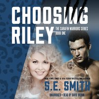 Choosing Riley - S.E. Smith