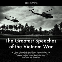 The Greatest Speeches of the Vietnam War - SpeechWorks