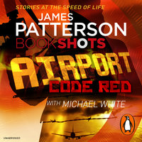 Airport - Code Red - James Patterson