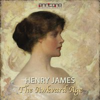 The Awkward Age - Henry James