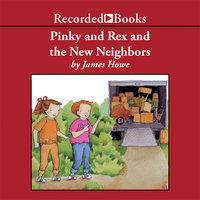 Pinky and Rex and the New Neighbors - James Howe