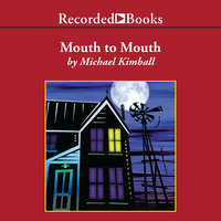 Mouth to Mouth - Michael Kimball