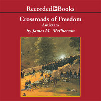 Crossroads of Freedom - James McPherson