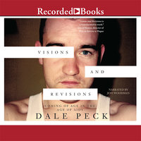 Visions and Revisions - Dale Peck