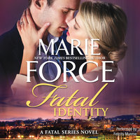Fatal Identity - Marie Force