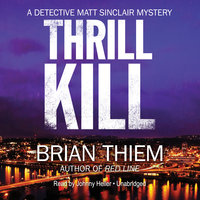 Thrill Kill - Brian Thiem