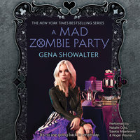 A Mad Zombie Party - Gena Showalter