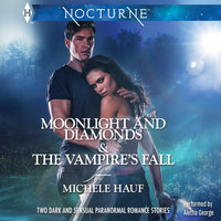 Moonlight and Diamonds & The Vampire's Fall - Michele Hauf
