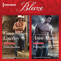 Come Closer, Cowboy & Daring Her SEAL - Anne Marsh,Debbi Rawlins