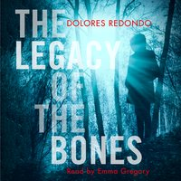 The Legacy of the Bones - Dolores Redondo