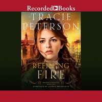 Refining Fire - Tracie Peterson